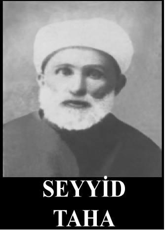 SEYYİD TAHA ARVASİ HAZRETLERİ (1868-1928)