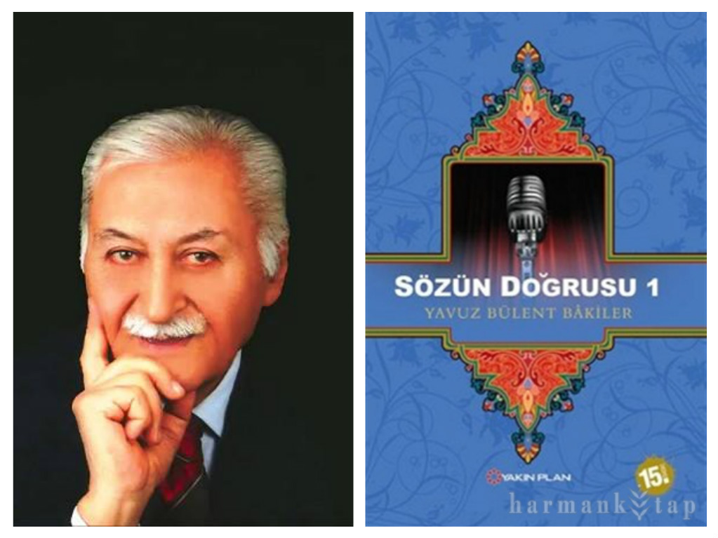 YAVUZ BÜLENT BAKİLER'DEN DİL İKAZLARI-1