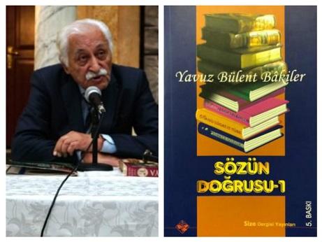 YAVUZ BÜLENT BAKİLER'DEN DİL İKAZLARI-4