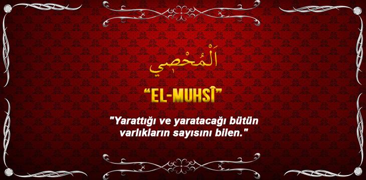 EL-MUHSÎ