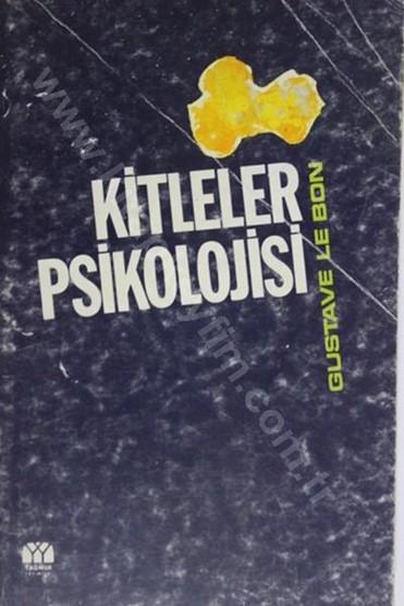 KİTLELER PSİKOLOJİSİ