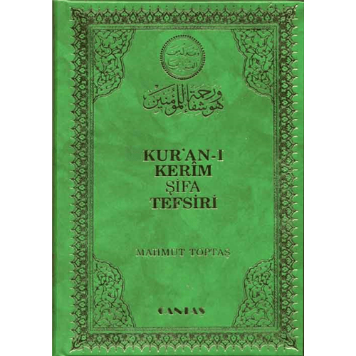 ŞİFA TEFSİRİ NOTLARI-6